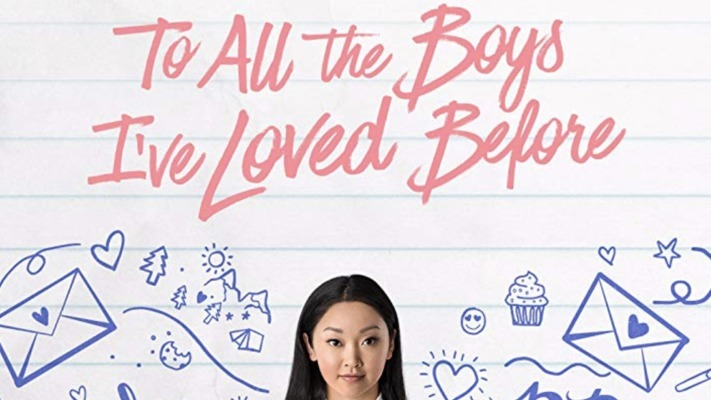 'To All The Boys I've Loved Before' & More Films That Will Give You The Feels