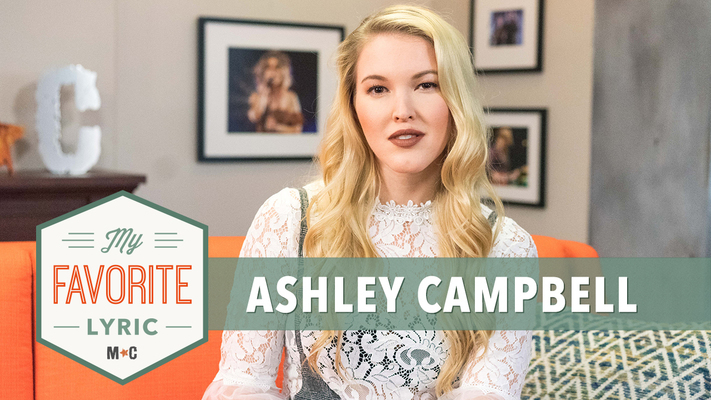 My Favorite Lyric: Ashley Campbell