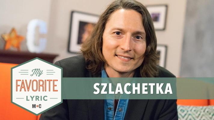 Szlachetka Shares His Favorite Lyric From His Album, 'Hometown'