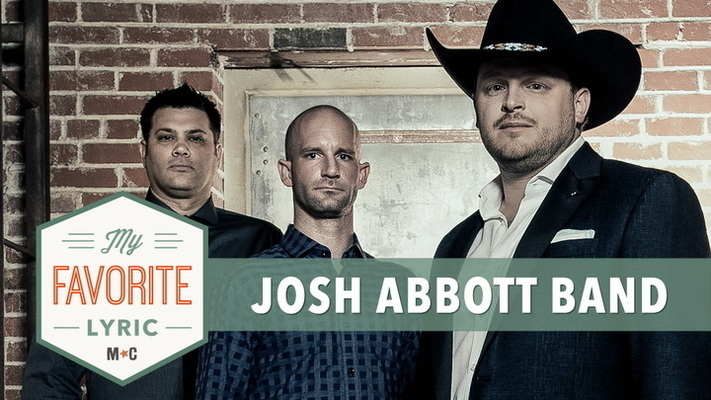 Josh Abbott Band's Favorite Lyric Is So Sweet, It's Flawless